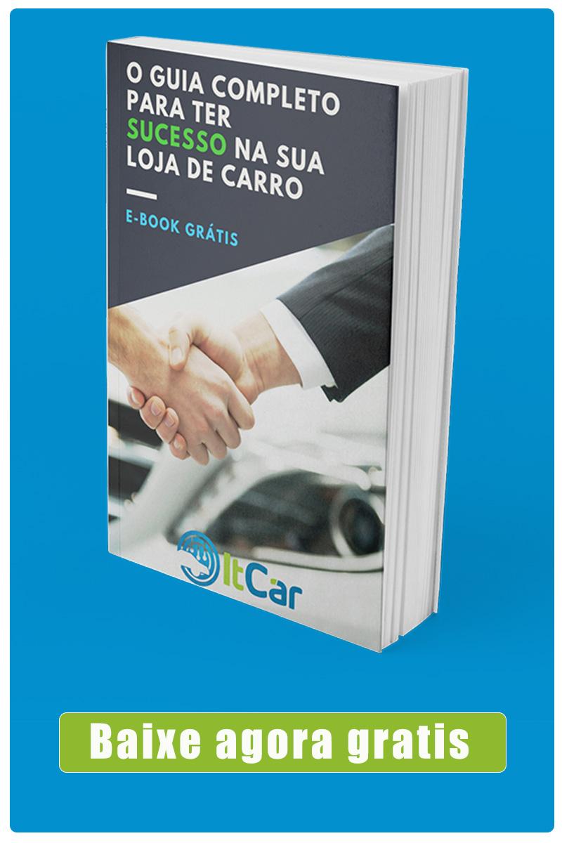 Confira: O guia completo para ter sucesso na sua loja de carro