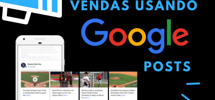 Melhore seu posicionamento na web com postagens no Google Meu Negócio