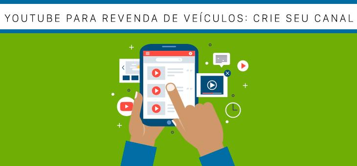 YOUTUBE PARA REVENDA DE VEÍCULOS
